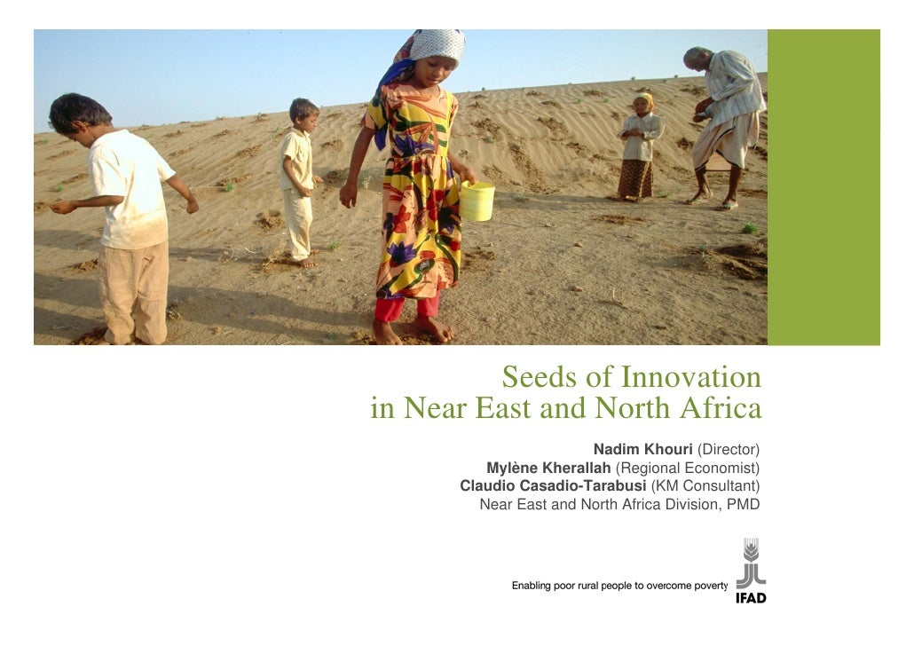 Seeds of Innovation in Near East and North Africa                         Nadim Khouri (Director)           Mylène Kherall...