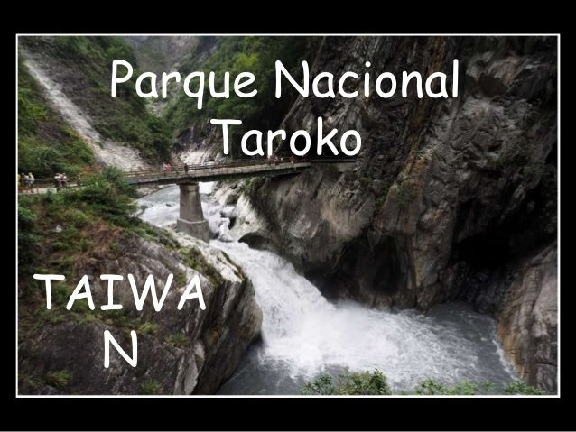 Parque Nacional  TAIWA  N  Taroko