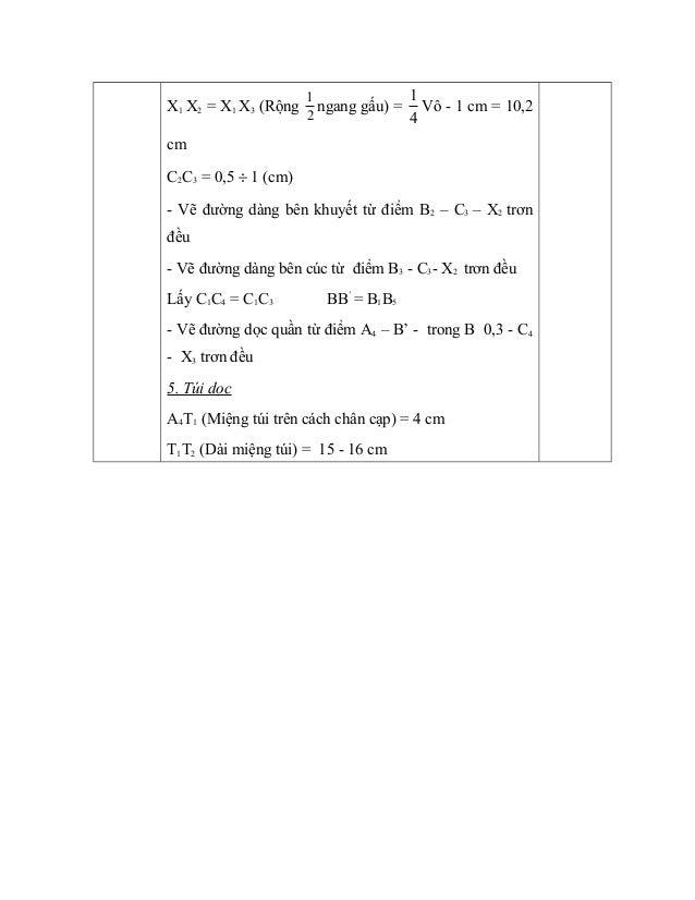 X1 X2 = X1 X3 (Rộng 2 1 ngang gấu) = 4 1 Vô - 1 cm = 10,2 cm C2C3 = 0,5 ÷ 1 (cm) - Vẽ đường dàng bên khuyết từ điểm B2 – C...