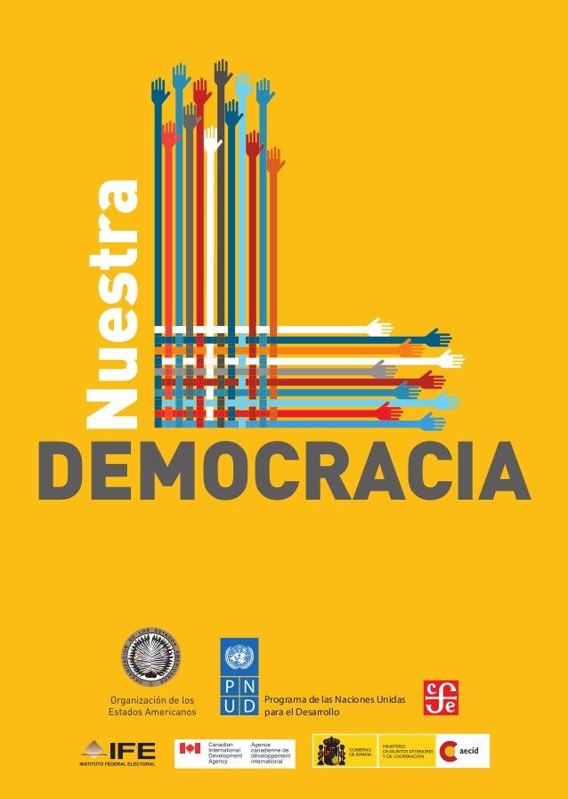Programa de las Naciones Unidas para el Desarrollo DEMOCRACIA Nuestra