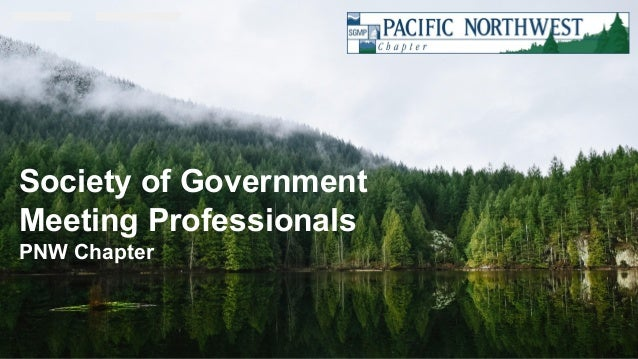 Confidential Customized for Lorem Ipsum LLC Version 1.0 Society of Government Meeting Professionals PNW Chapter