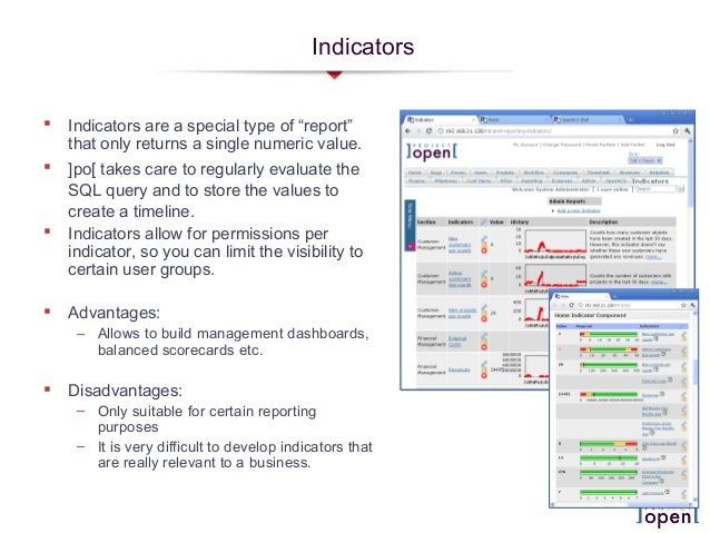 """Indicators Indicators are a special type of """"report""""that only returns a single numeric value. ]po[ takes care to regular..."""