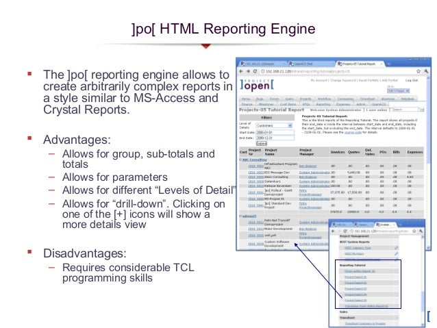 ]po[ HTML Reporting Engine The ]po[ reporting engine allows tocreate arbitrarily complex reports ina style similar to MS-...
