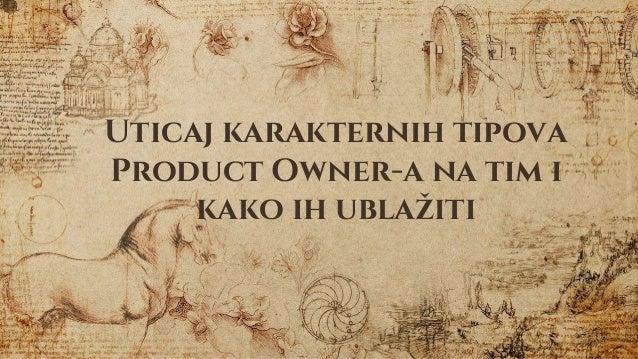 Uticaj karakternih tipova Product Owner-a na tim i kako ih ublažiti