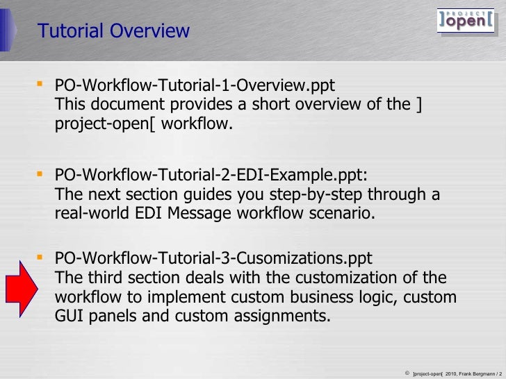 Tutorial Overview <ul><li>PO-Workflow-Tutorial-1-Overview.ppt  This document provides a short overview of the ]project-ope...