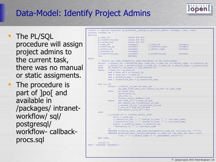 Data-Model: Identify Project Admins <ul><li>The PL/SQL procedure will assign project admins to the current task, there was...