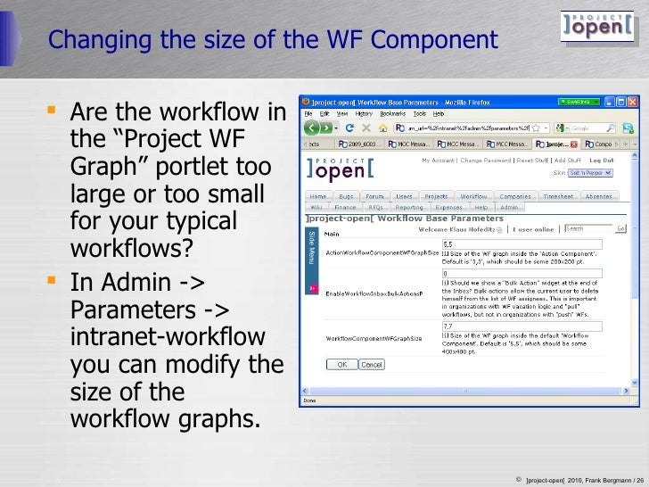 """Changing the size of the WF Component <ul><li>Are the workflow in the """"Project WF Graph"""" portlet too large or too small fo..."""