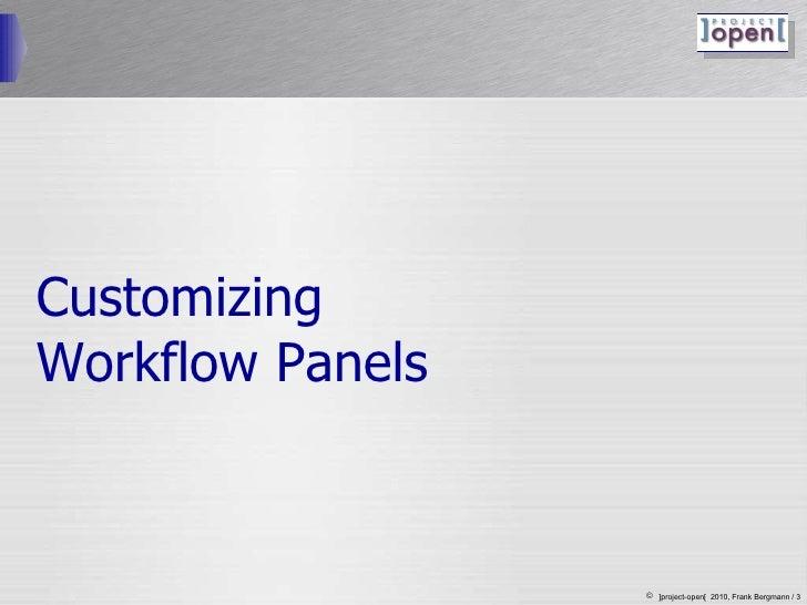 Customizing  Workflow Panels
