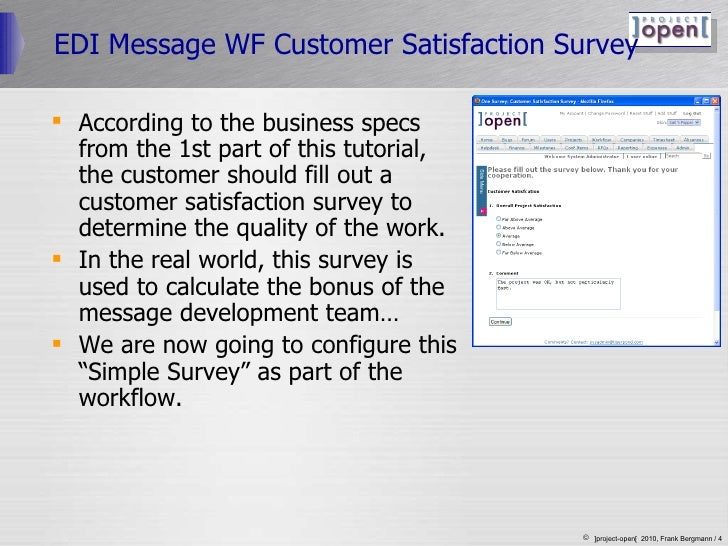 EDI Message WF Customer Satisfaction Survey <ul><li>According to the business specs from the 1st part of this tutorial, th...