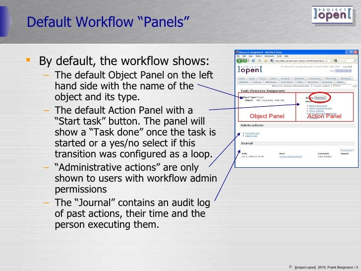 """Default Workflow """"Panels"""" <ul><li>By default, the workflow shows: </li></ul><ul><ul><li>The default Object Panel on the le..."""