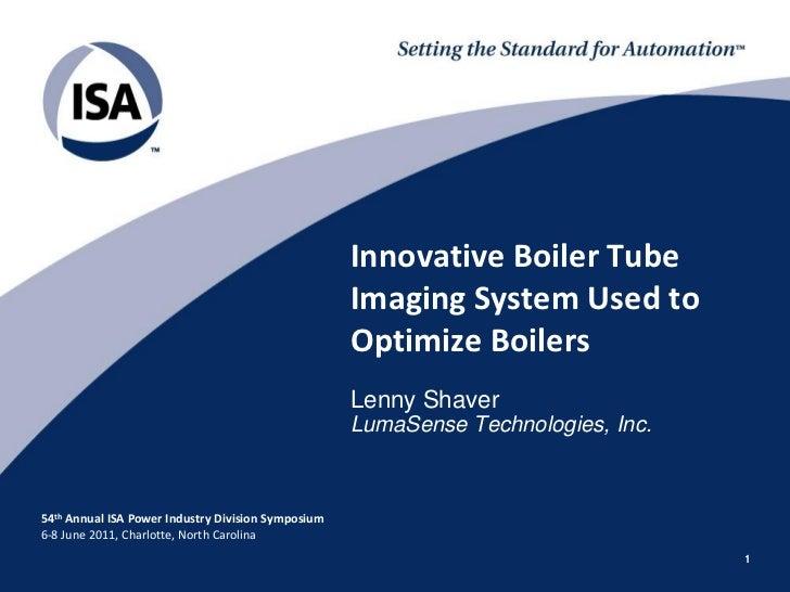 Innovative Boiler Tube                                                    Imaging System Used to                          ...