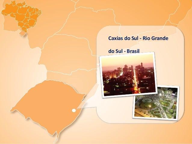 Caxias do Sul - Rio Grandedo Sul - Brasil