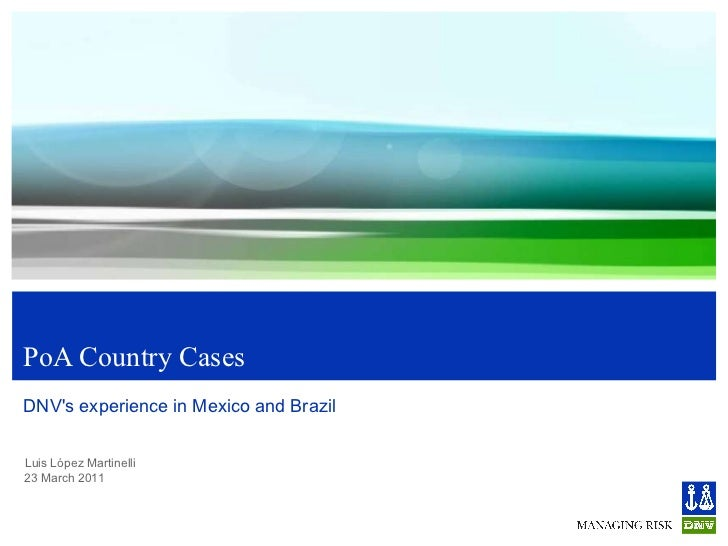 PoA Country Cases DNV's experience in Mexico and Brazil