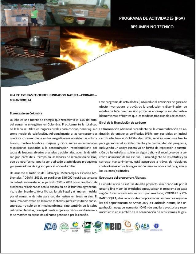 PROGRAMA DE ACTIVIDADES (PoA) RESUMEN NO TECNICO PoA DE ESTUFAS EFICIENTES FUNDACION NATURA—CORNARE— CORANTIOQUIA El conte...