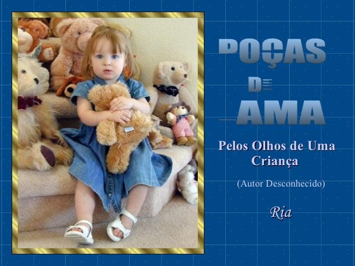 POÇAS DE LAMA Pelos Olhos de Uma Criança   Ria (Autor Desconhecido)