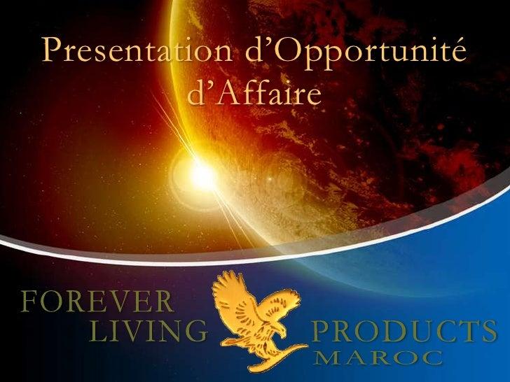 Presentation d'Opportunité          d'Affaire
