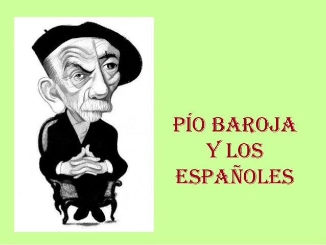 PÍO BAROJA   y lOsesPAñOles