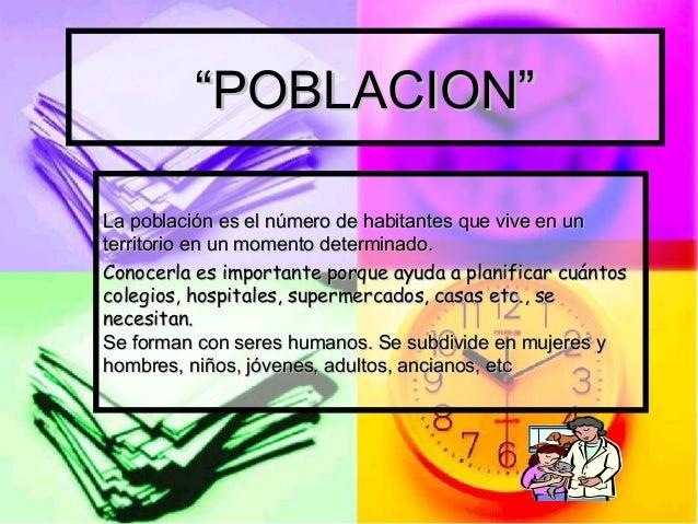 """""""""""POBLACION""""POBLACION"""" La población es el número de habitantes que vive en unLa población es el número de habitantes que v..."""