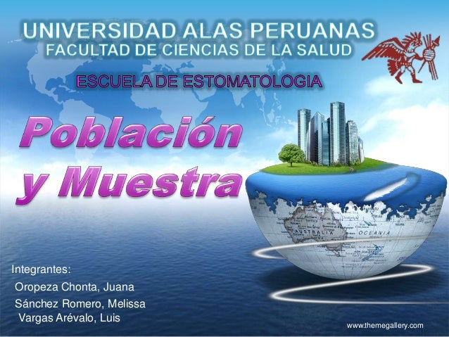 Integrantes:Oropeza Chonta, JuanaSánchez Romero, MelissaVargas Arévalo, Luis                          www.themegallery.com