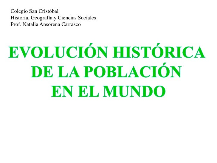 Colegio San Cristóbal Historia, Geografía y Ciencias Sociales Prof. Natalia Ansorena Carrasco