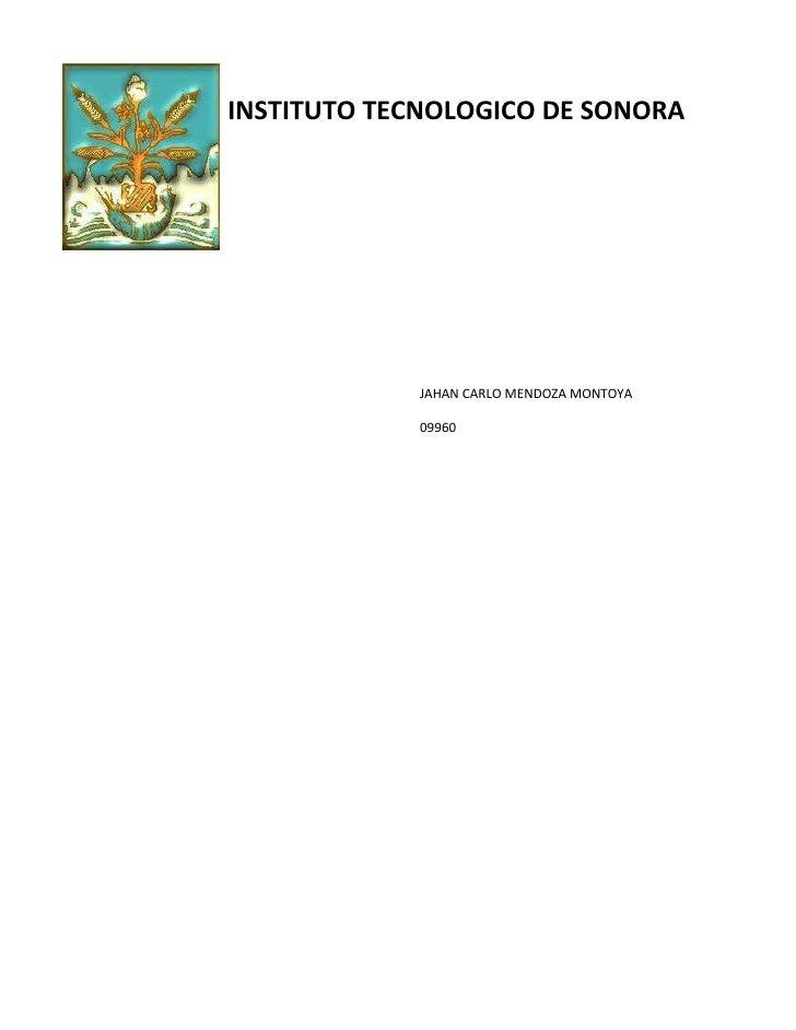 -467995-27749500INSTITUTO TECNOLOGICO DE SONORA<br />292862035560JAHAN CARLO MENDOZA MONTOYA09960020000JAHAN CARLO MENDOZA...