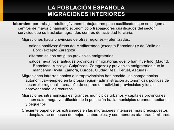 LA POBLACIÓN ESPAÑOLA                   MIGRACIONES INTERIORESlaborales: por trabajo; adultos jóvenes: trabajadores poco c...