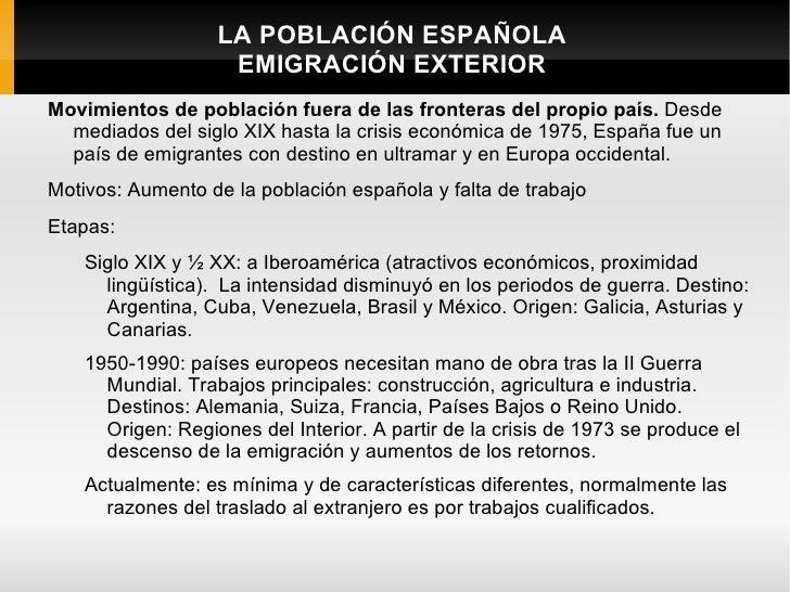LA POBLACIÓN ESPAÑOLA                    EMIGRACIÓN EXTERIORMovimientos de población fuera de las fronteras del propio paí...