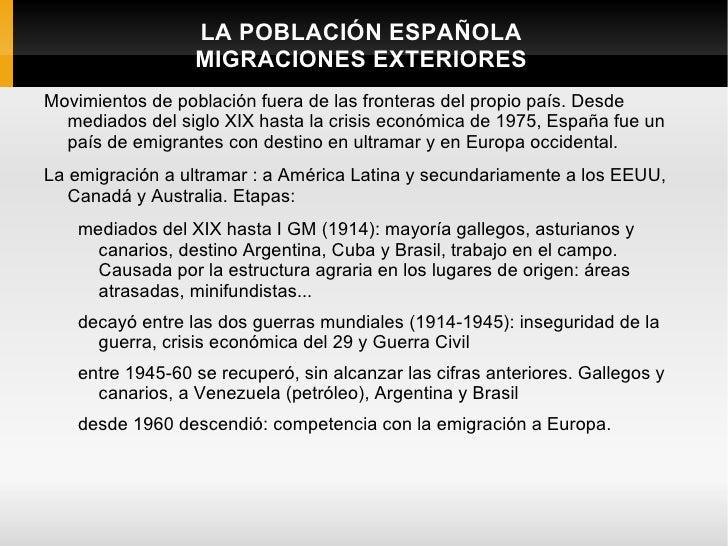 LA POBLACIÓN ESPAÑOLA                 MIGRACIONES EXTERIORESMovimientos de población fuera de las fronteras del propio paí...