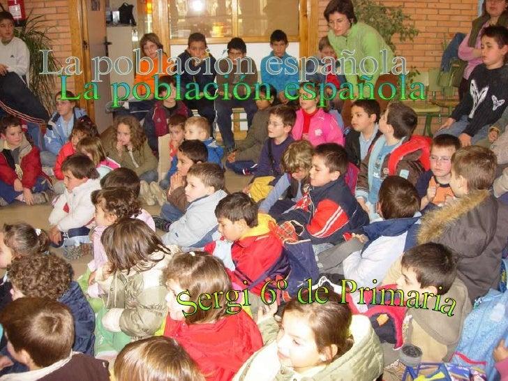 La población española Sergi 6º de Primaria