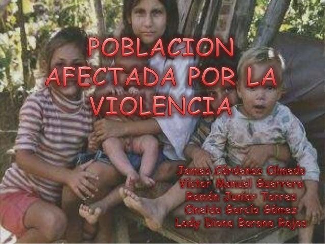 Población afectada por la violencia