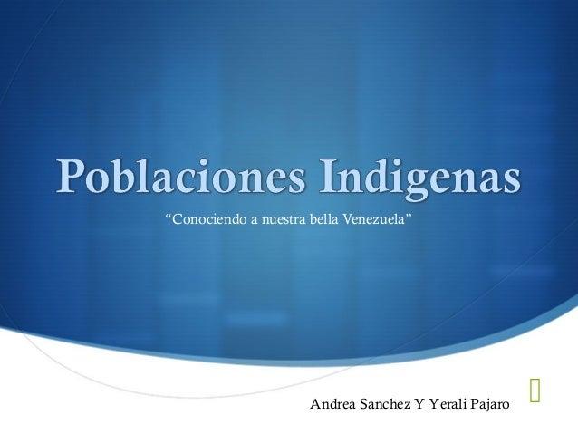 """ """"Conociendo a nuestra bella Venezuela"""" Andrea Sanchez Y Yerali Pajaro"""