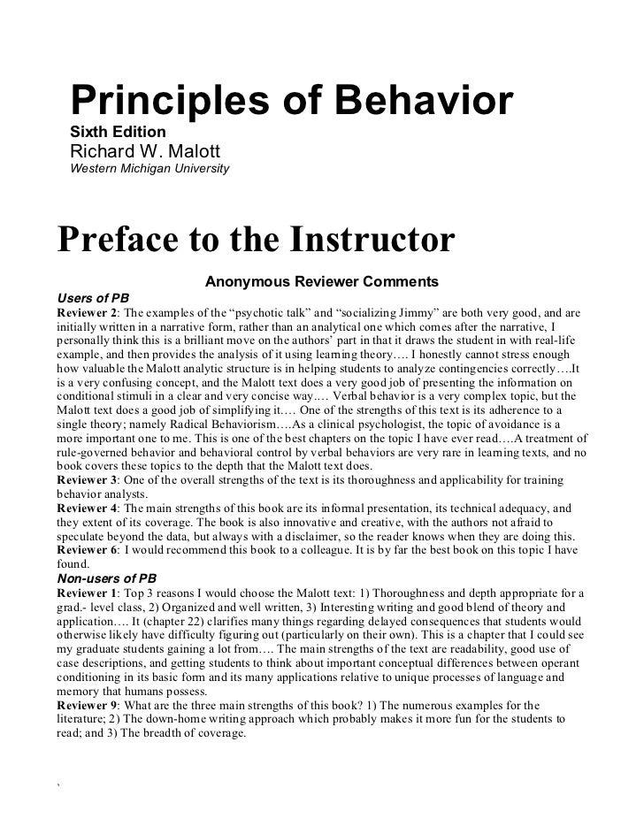 Principles of Behavior    Sixth Edition    Richard W. Malott    Western Michigan UniversityPreface to the Instructor      ...