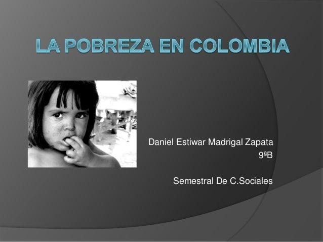 Daniel Estiwar Madrigal Zapata 9ªB Semestral De C.Sociales