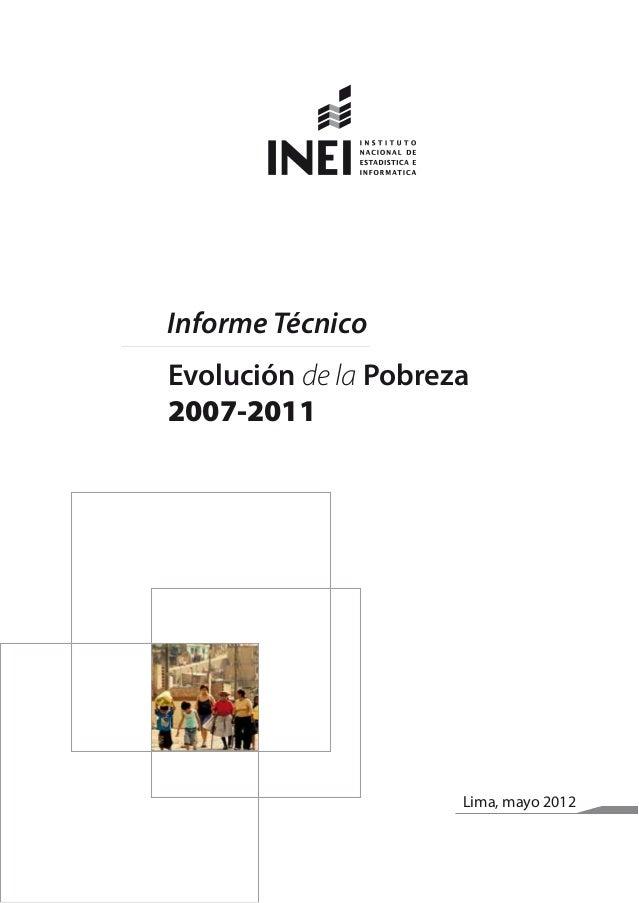 Lima, mayo 2012 Informe Técnico Evolución de la Pobreza 2007-2011