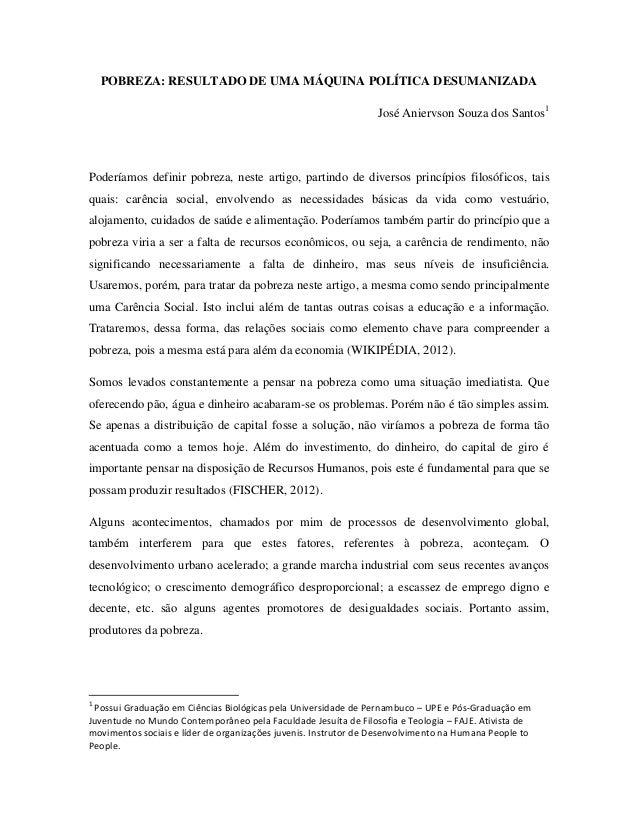 POBREZA: RESULTADO DE UMA MÁQUINA POLÍTICA DESUMANIZADA                                                                 Jo...