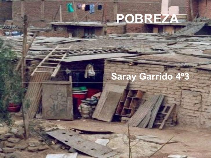 POBREZA Saray Garrido 4º3