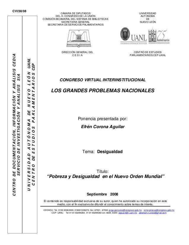CONGRESO VIRTUAL INTERINSTITUCIONAL LOS GRANDES PROBLEMAS NACIONALES Ponencia presentada por: Efrén Corona Aguilar Tema: D...