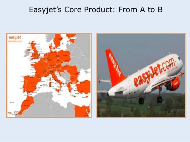 Easyjet's Core Product: From A to B