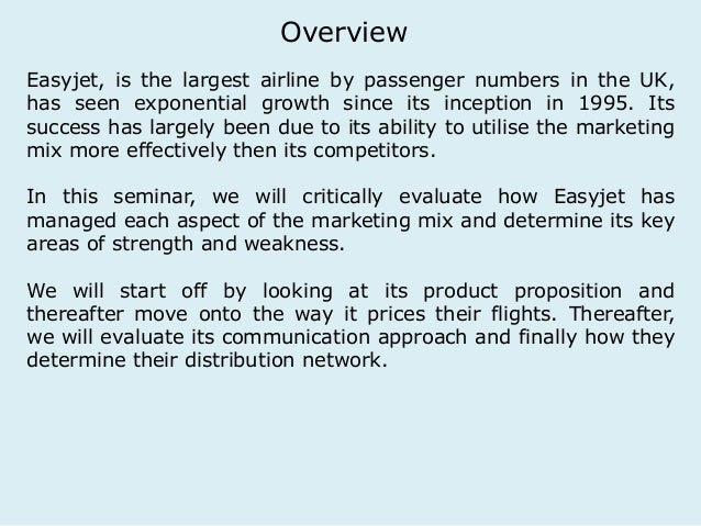 Overview  Easyjet, is the largest airline by passenger numbers in the UK,  has seen exponential growth since its inception...