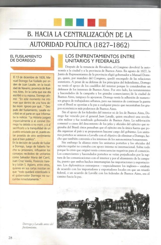 B.  HACIA LA CENTRALIZACIÓN DE LA AUTORIDAD POLÍTICA (1827-1862)  EL FUSILAMIENTO DE DORREGO  El 13 de diciembre de 1828, ...