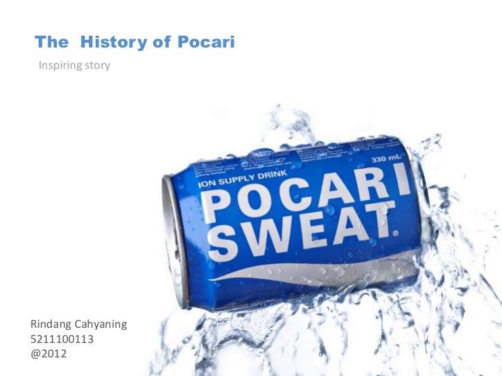 The History of Pocari Inspiring storyRindang Cahyaning5211100113@2012