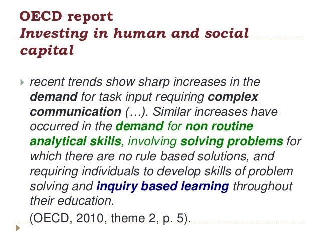 OECD report Investing in human and social capital  recent trends show sharp increases in the demand for task input requir...
