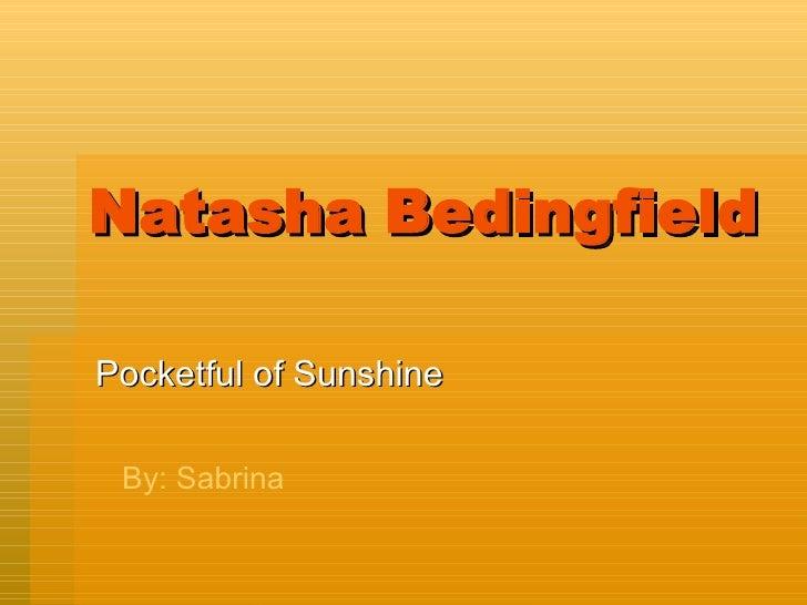 Natasha Bedingfield Pocketful of Sunshine By: Sabrina
