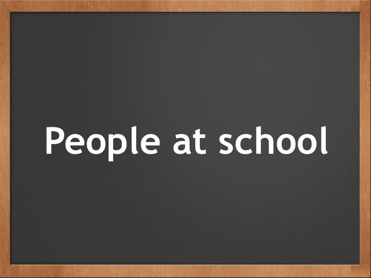 People at school