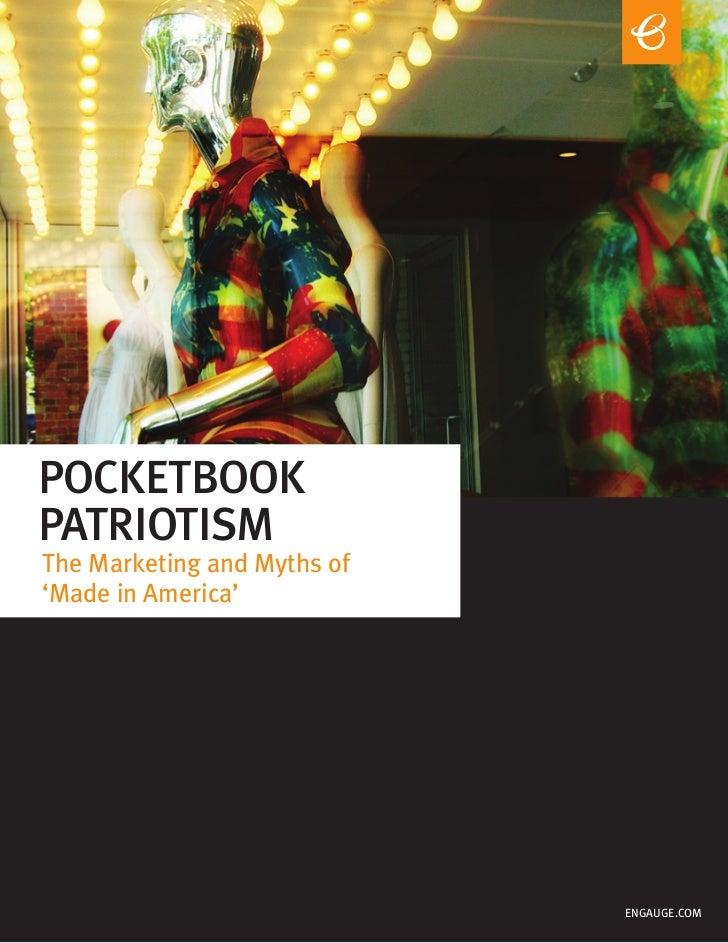 POCKETBOOKPATRIOTISMThe Marketing and Myths of'Made in America'                             ENGAUGE.COM