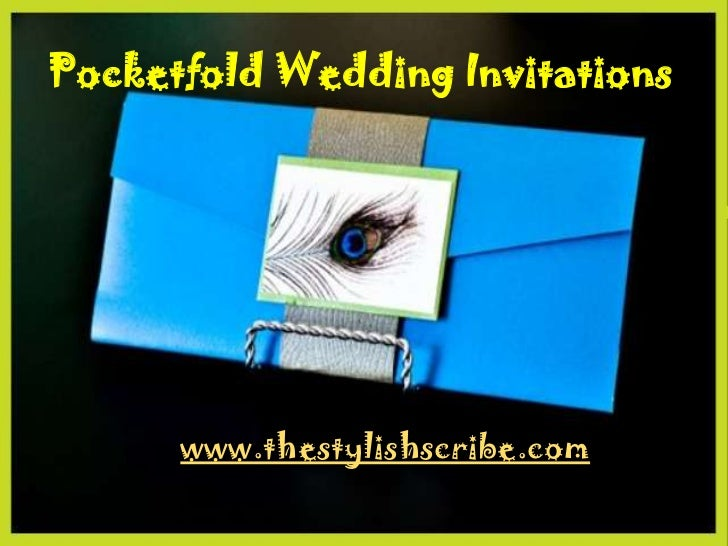 Pocketfold Wedding Invitations      www.thestylishscribe.com