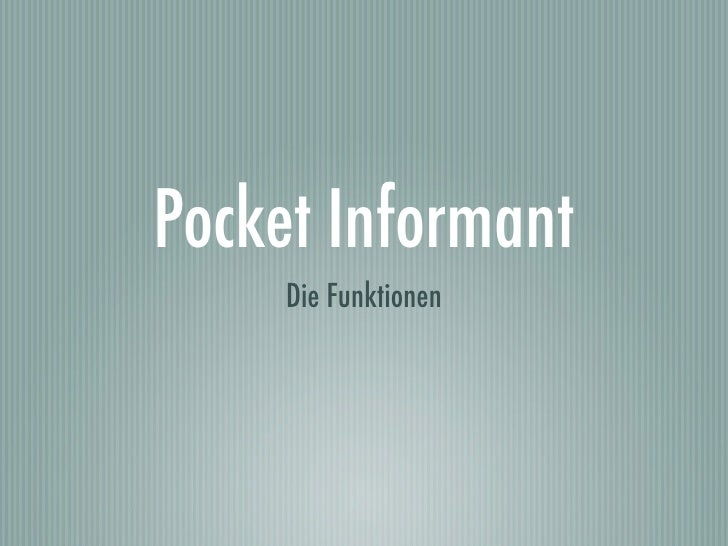 Pocket Informant      Die Funktionen