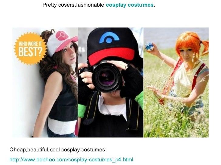 Pretty cosers,fashionable cosplay costumes.Cheap,beautiful,cool cosplay costumeshttp://www.bonhoo.com/cosplay-costumes_c4....