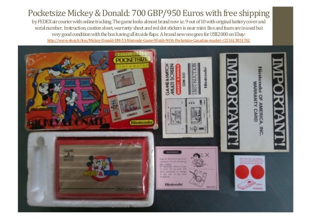 Pocketsize	   Mickey	   &	   Donald:	   700	   GBP/950	   Euros	   with	   free	   shipping	    by	   FEDEX	   air	   cour...