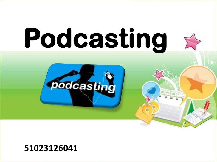 Podcasting51023126041
